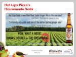 hot lips pizza s housemade soda