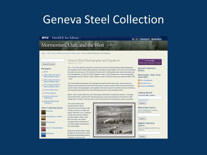 Geneva Steel Collection