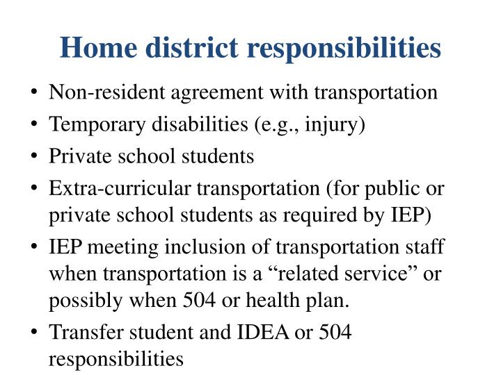 Home district responsibilities