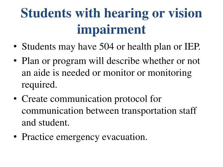 Students with hearing or vision impairment