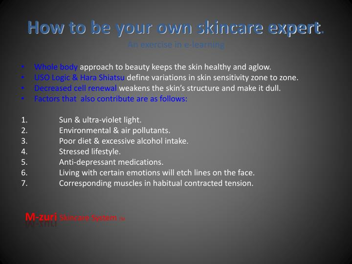 How to be your own skincare expert