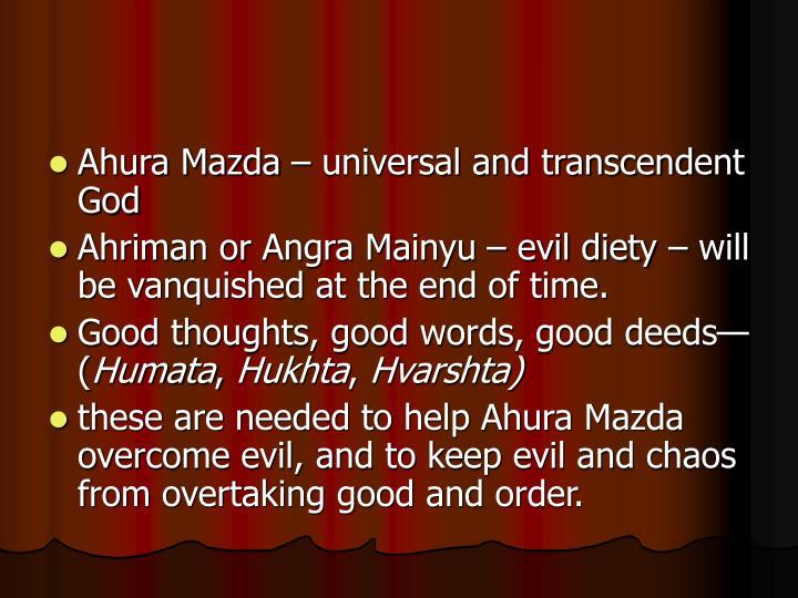 Ahura Mazda – universal and transcendent God