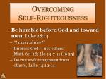 overcoming self righteousness1