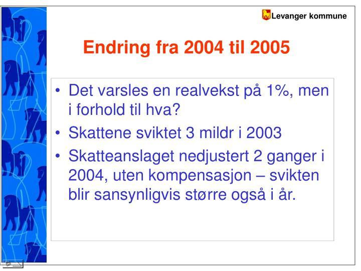 Endring fra 2004 til 2005
