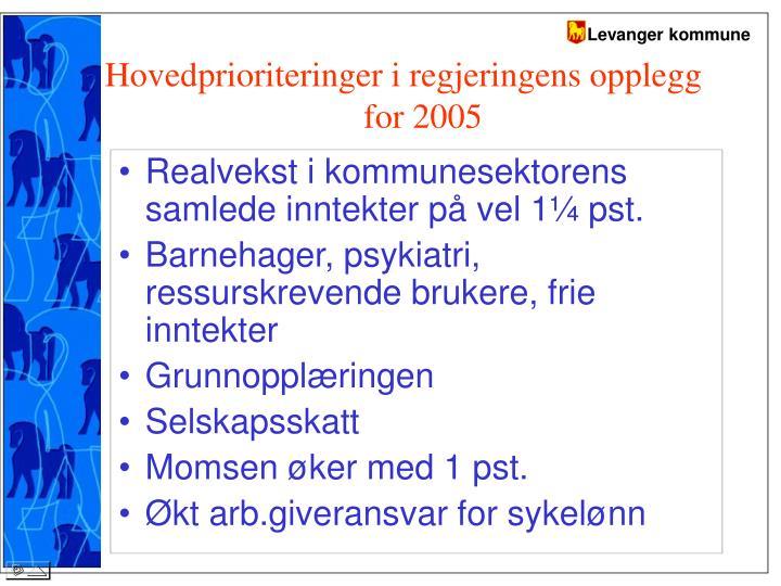 Hovedprioriteringer i regjeringens opplegg for 2005