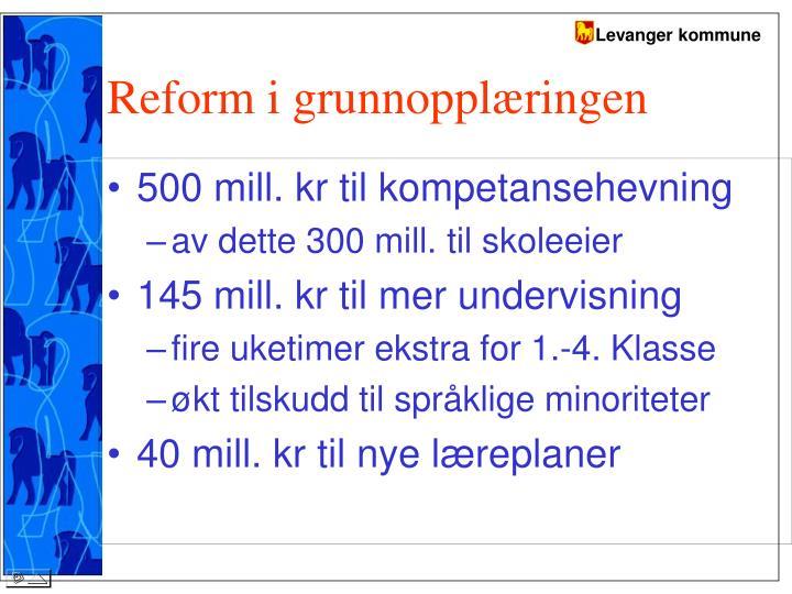 Reform i grunnopplæringen