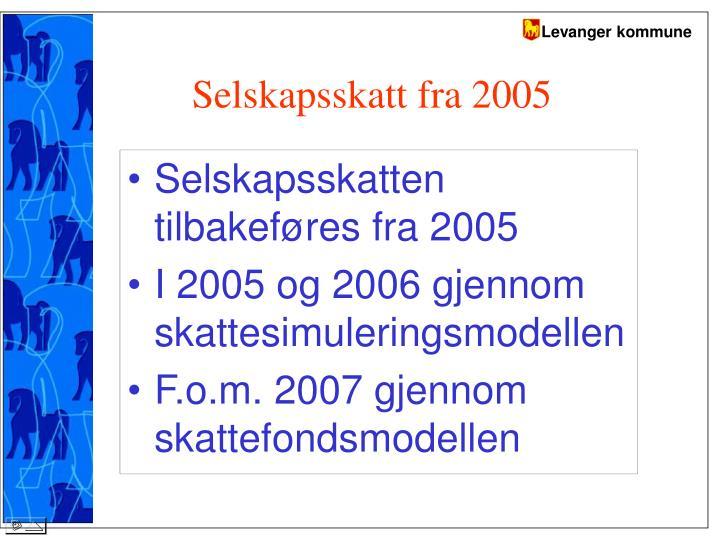 Selskapsskatt fra 2005