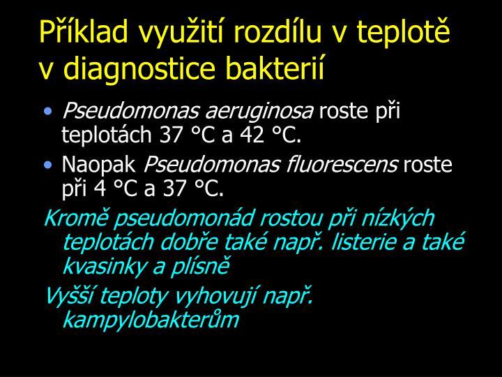Příklad využití rozdílu v teplotě vdiagnostice bakterií