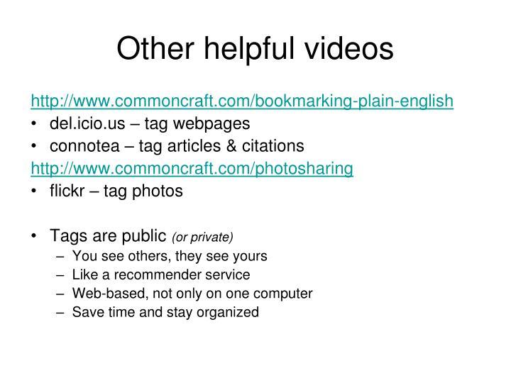 Other helpful videos