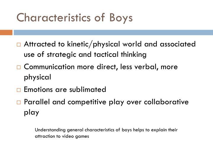 Characteristics of Boys
