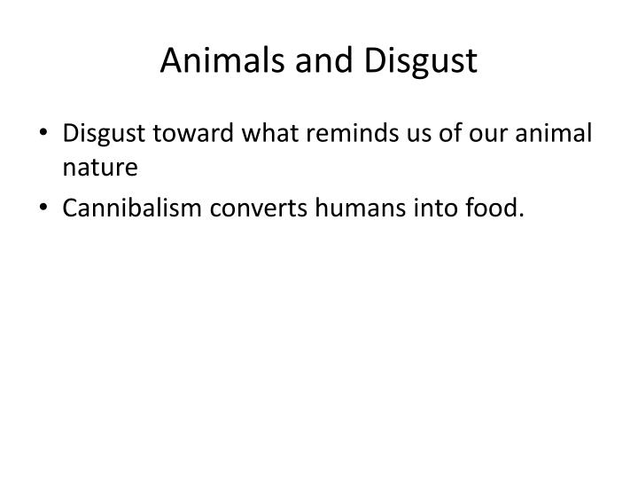 Animals and Disgust