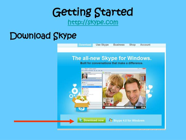Getting started http skype com
