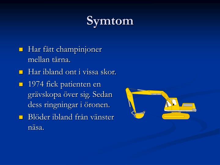 Symtom