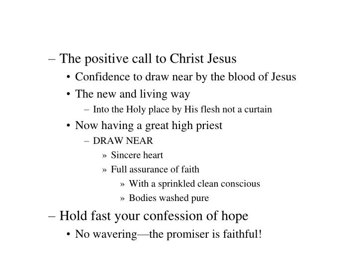 The positive call to Christ Jesus