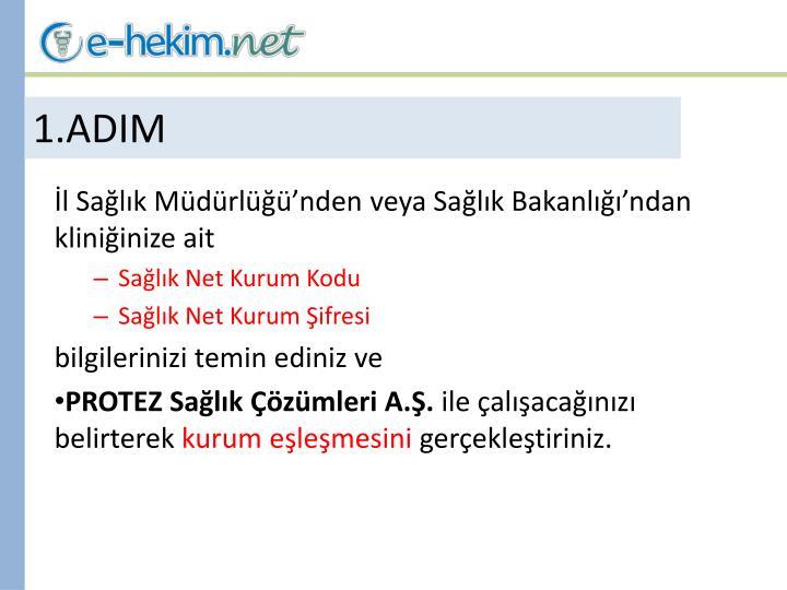 1 adim