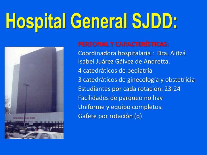 Hospital General SJDD: