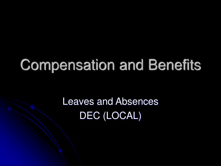 compensation and benefits n.