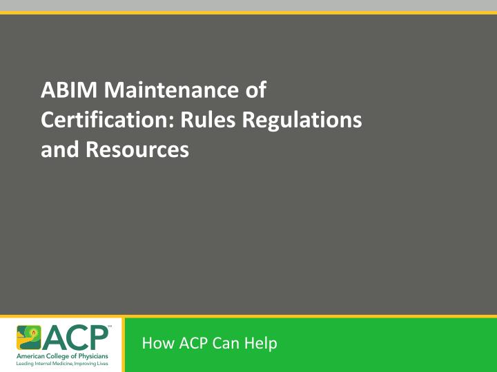abim maintenance of certification rules regulations and resources n.