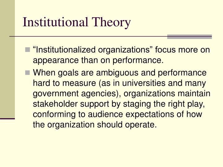 Institutional Theory