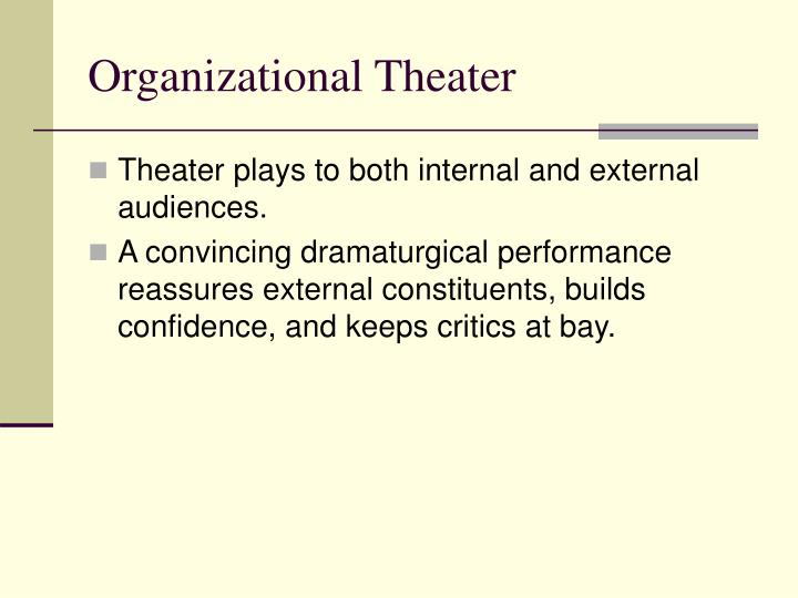Organizational Theater