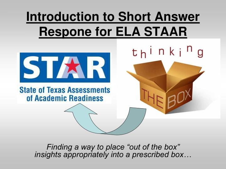 introduction to short answer respone for ela staar n.