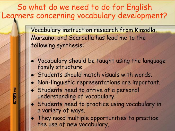 So what do we need to do for English Learners concerning vocabulary development?