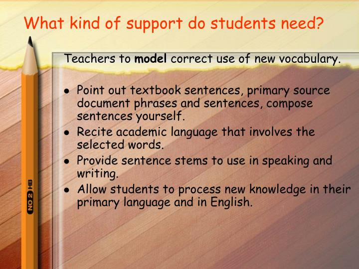 What kind of support do students need?