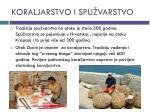 koraljarstvo i spu varstvo