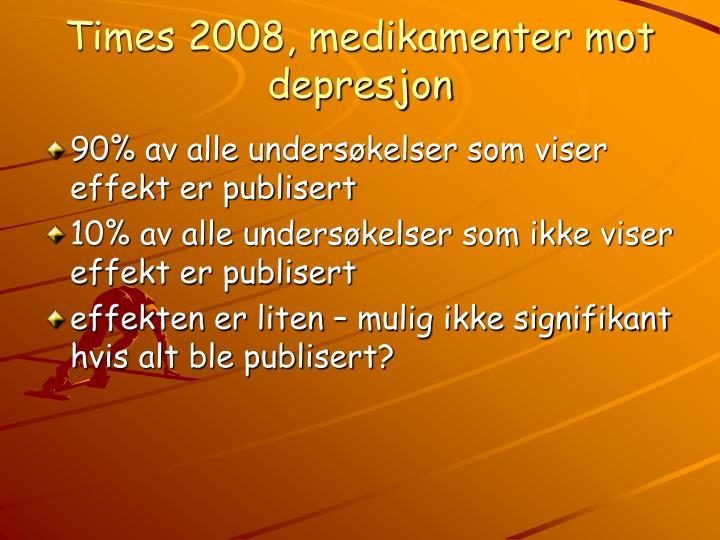 Times 2008 medikamenter mot depresjon