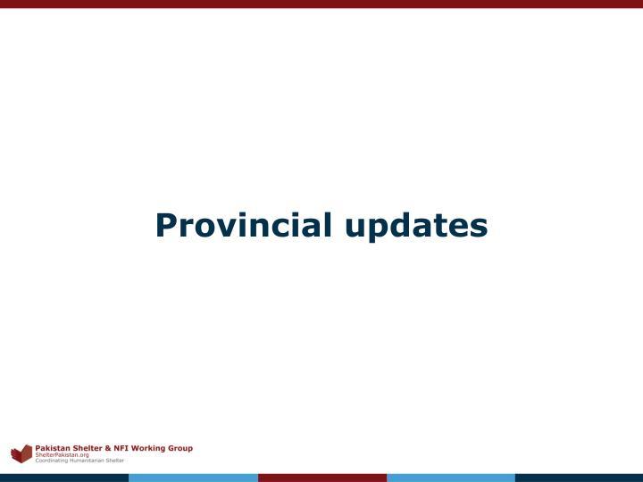 Provincial updates