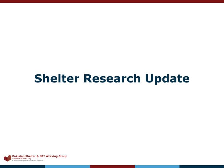 Shelter Research Update