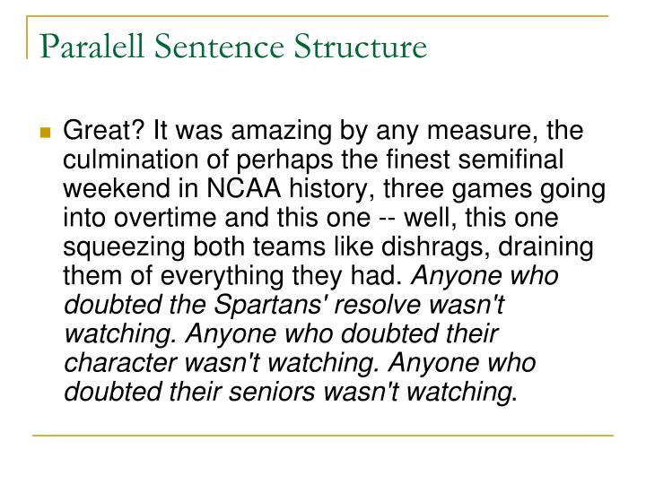 Paralell Sentence Structure
