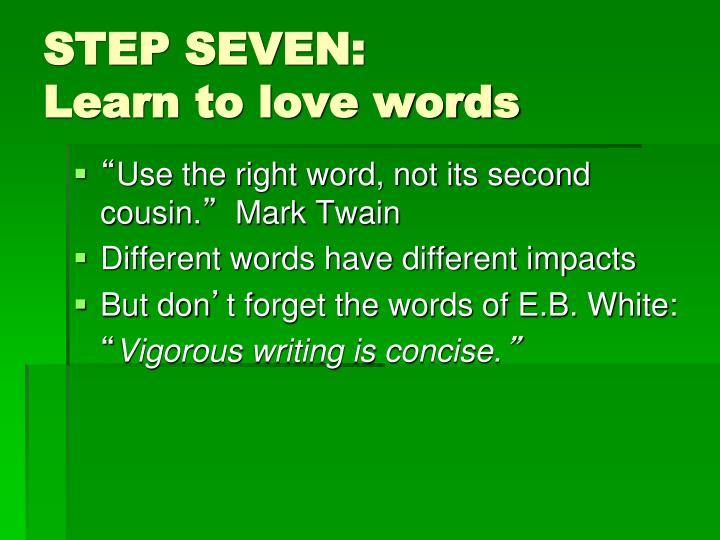 STEP SEVEN: