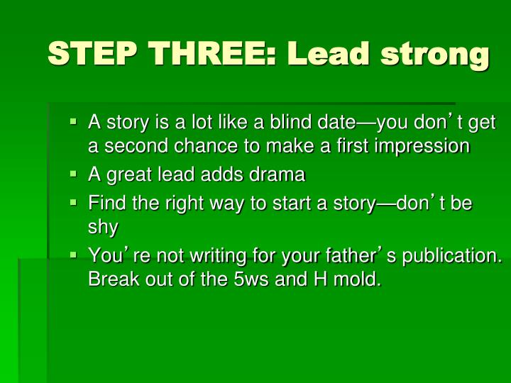 STEP THREE: Lead strong