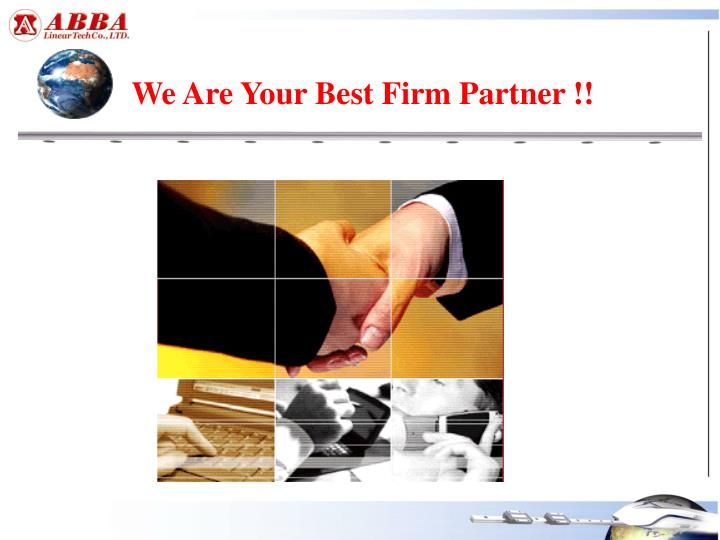 We Are Your Best Firm Partner !!