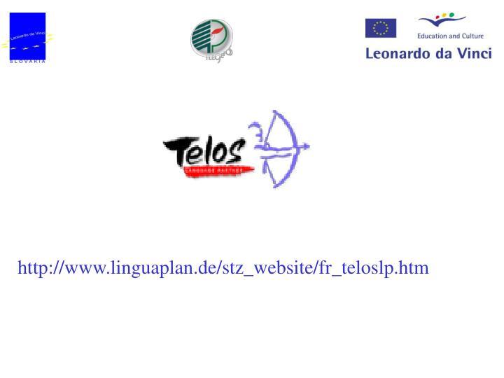 http://www.linguaplan.de/stz_website/fr_teloslp.htm
