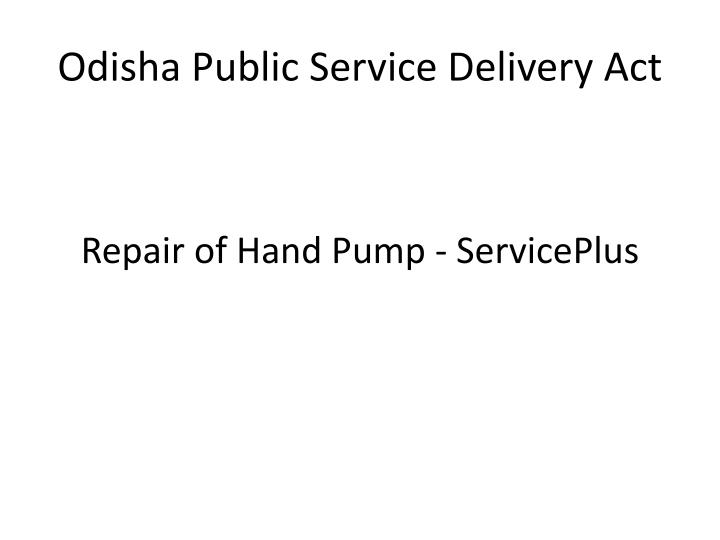 odisha public service delivery act n.