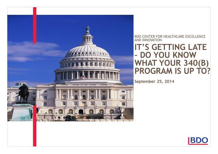 It s getting late do you know what your 340 b program is up to