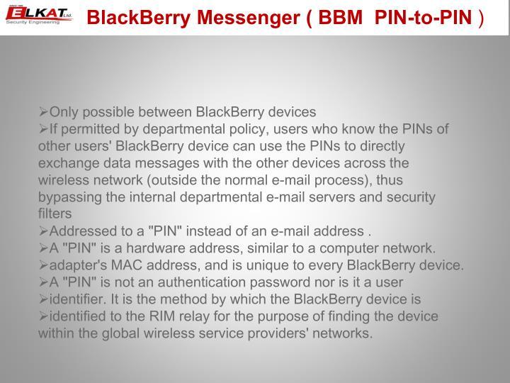 BlackBerry Messenger ( BBM  PIN-to-PIN