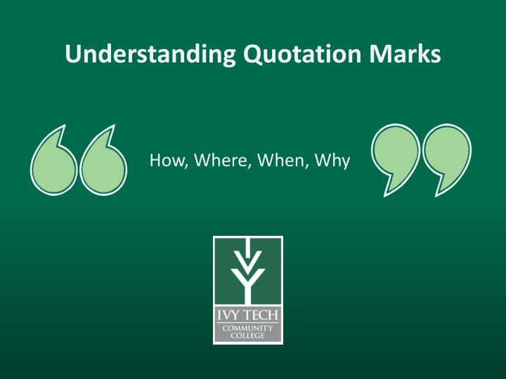 Understanding Quotation Marks