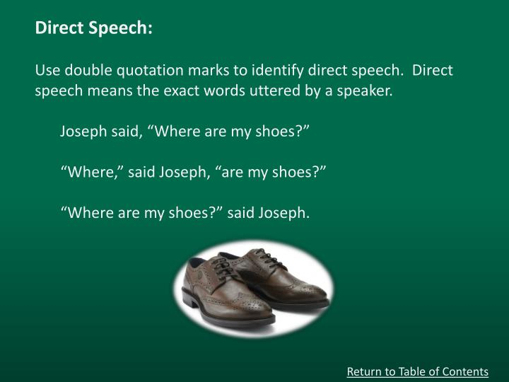 Direct Speech: