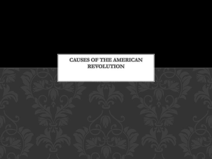 causes of the american revolution n.