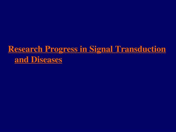 Research Progress in Signal Transduction and Diseases