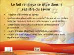 le fait religieux se situe dans le registre du savoir