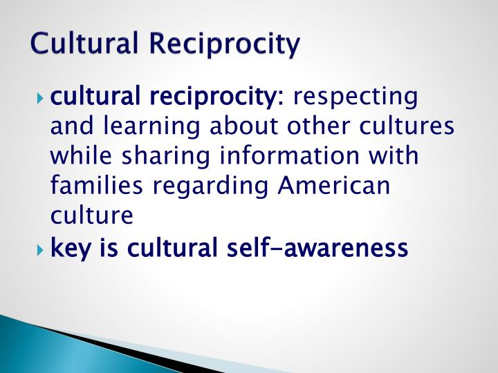 Cultural Reciprocity