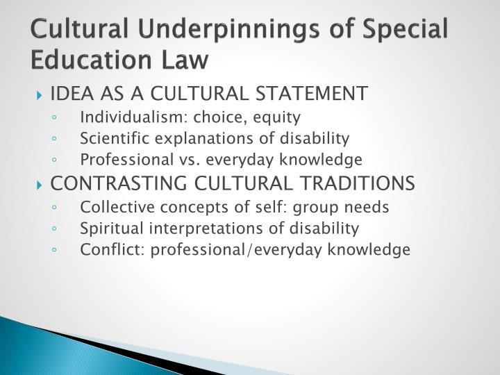 Cultural underpinnings of special education law
