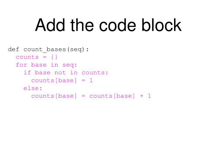 Add the code block
