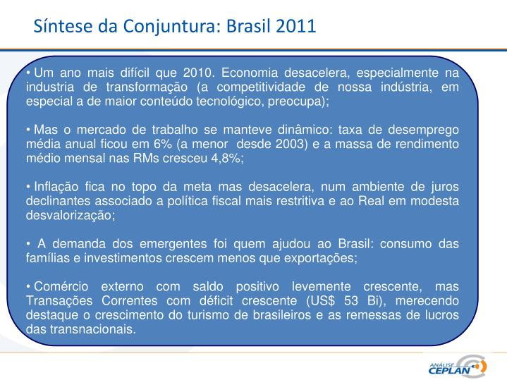 Síntese da Conjuntura: Brasil 2011