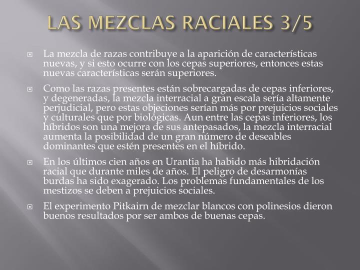 LAS MEZCLAS RACIALES 3/5