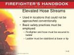elevated hose streams